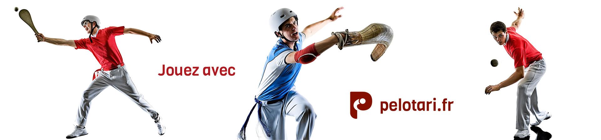 Pelotari.fr toutes spécialités pala paleta chistera cesta punta main nue jouez à la pelote